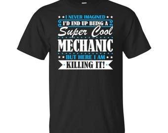 Mechanic, Mechanic Gifts, Mechanic Shirt, Super Cool Mechanic, Gifts For Mechanic, Mechanic Tshirt, Funny Gift For Mechanic, Mechanic Gift