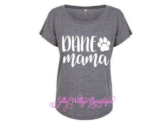 Dane Mama shirt, Dog mama shirt, dog mom shirt, fur mama shirt, Dane mom shirt, Dog mama, Fur mama, Dog mom, Great Dane mom, Dog lover gift