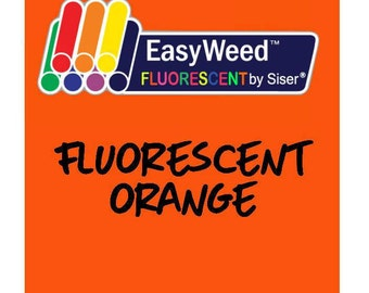 Siser EasyWeed Fluorescent Heat Transfer Vinyl - HTV - Fluorescent Orange