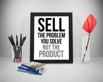 Selling Quotes Printable, Product Motivation Quote, Office Print Art, Marketing Print, Work Quotes Printable, Office Decor, Office Art