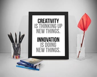 Creativity Is Thinking Up New Things, Creativity Quote, Creativity Poster, Innovation Posters, Quotes To Print And Download