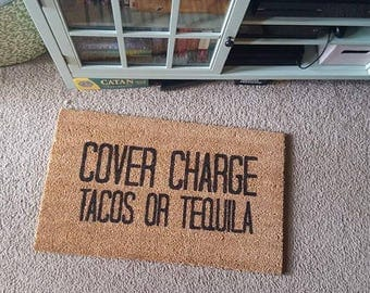Cover Charge Doormat | Welcome Mat | Tacos | Funny Doormat | Tequila Doormat | Funny Gift | Home Decor | Welcome | Food Decor | Mexican