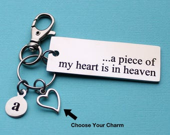 Personalized In Memory Key Chain A Piece Of My Heart Is In Heaven Stainless Steel Customized with Your Charm & Initial - K85