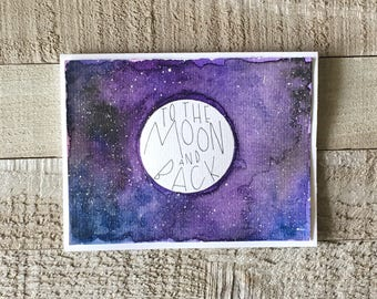 To the Moon and Back A2 Greeting Card | Birthday, Wedding, Congratulations, Thinking of You, Sympathy, Just Because, Galaxy, Calligraphy