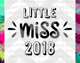 little miss 2018 svg - New Years svg - 2018 svg - New Years svg files - New Years Eve svg files - 2018 svg files - svgs for cricut - cameo