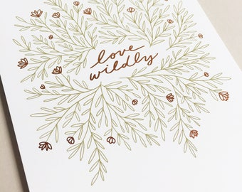 Love Wildly Foil Print