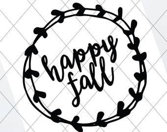 Happy Fall, svg, cut file, 2 fall decor, autumn svg, vector file, design, wall art, fall autumn quote digital, fall vector, fall studio dxf