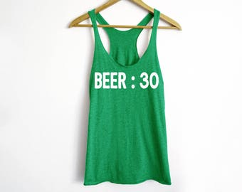 Beer : 30 Tank - St Patrick's Day Shirt - St Patty's Shirt - Shamrock Shirt - Irish Shirt - Day Drinking Shirt - Beer Shirt