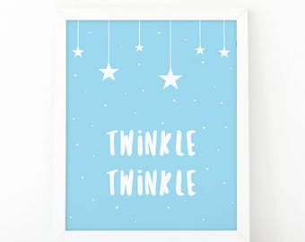 Twinkle Twinkle, Nursery Print, Printable Art, Twinkle print, Kids room decor, Nursery Decor, Instant Download, Digital File, Stars print