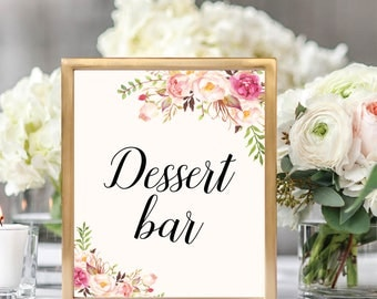 Dessert Bar Sign, Dessert Bar Sign Printable, Dessert Table Sign, Printable Wedding Sign, Wedding Signage, Floral Wedding, #B512
