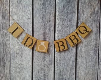I do bbq banner, I do bbq couples shower, I do bbq engagement party, I do bbq sign, I do bbq decorations, I do bbq wedding, chipboard banner