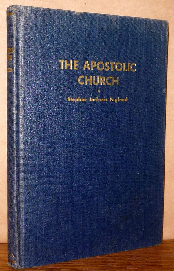 Apostolic Church: Some Aspects of Its Faith & Life by Stephen England NW Christian College Press 1947 Hardcover HC Lectures