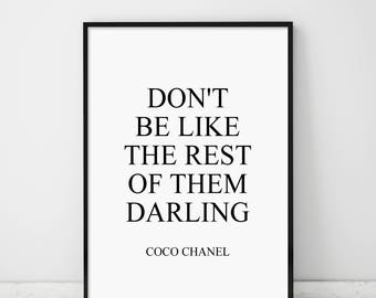 Don't Be Like The Rest Of Them Darling, Coco Chanel Quote, Chanel Print, Motivational Modern Print, Fashion Print, Chanel Quote Printable