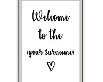Customised Welcome to the your Surname // Personalised // Home Style // Entrance // Print // Typography // Wall Art Font
