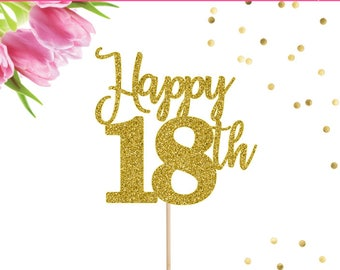 18th Birthday Cake Topper, Happy 18th Cake Topper, 18 Cake Topper, 18th Birthday Decor, 18th Birthday Party, Eighteen Cake Topper