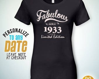 Fabulous since 1933, 85th birthday gifts for Women, 85th birthday gift, 85th birthday tshirt, gift for 85th Birthday,
