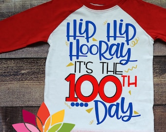 100th day of school svg, 100 days, School svg, Hip Hip Hooray, 100th Day, Teacher svg, Kid Shirt, design, cut file, silhouette cameo, cricut