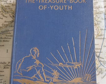 The Treasure Book of Youth Edited by John R Crossland 1936