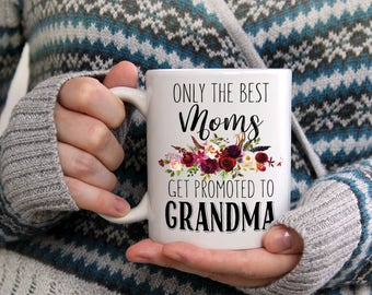 Only the Best Moms, Pregnancy Reveal to Mother, Get Promoted To Grandma, Pregnancy Reveal to Grandparents, Best Mom, Pregnancy Announcement