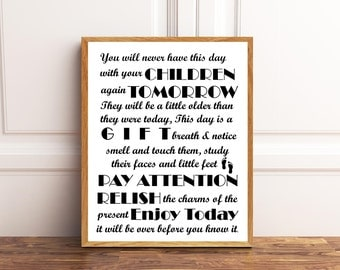 You will never have this day, Children's Qoute, Nursery Wall Art, Nursery Decor