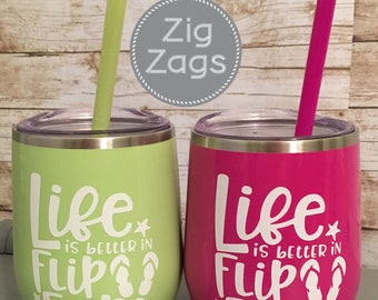 Stainless Steel Wine Tumbler - Life is Better in Flip Flops
