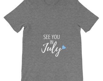 See You in July Pregnancy Announcement New Baby Boy Girl Mom Pregnant Gender Neutral Reveal Blue Heart Adult Shirt