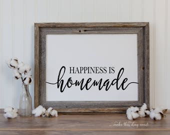 Happiness Is Homemade Printable Farmhouse Home Decor, Digital Art, Digital Printable, Make This Day Count