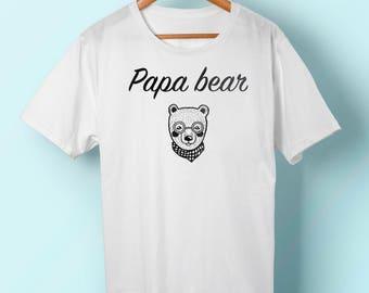 T10W Tee shirt papa bear, gift of father tee shirt papa bear, gift for friend, father's day, cotton t-shirt tee shirt message