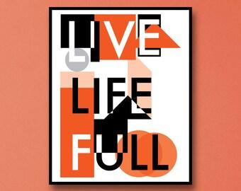 Vivid Art Print, Vivid Wall Art, Inspirational Wall Art, live Life full Wall Art, Inspire Wall Art Print, Wellness In Being Wall Art Print