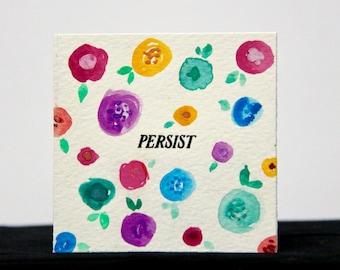 Persist - 3x3 Original Mini Watercolor Painting