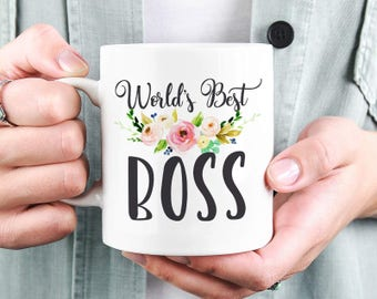 Worlds Best Boss Mug, Gift for Boss, Girl Boss, Lady Boss Mug, Best Boss Mug, Best Boss Ever, Bosses Day Mug, Administrators Day