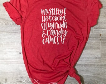 Christmas Shirt, Mistletoe, Hot Cocoa, Sleigh Rides Candy Canes Shirt, Merry & Bright Tee, Holiday Shirt Women, Women's Christmas Shirt