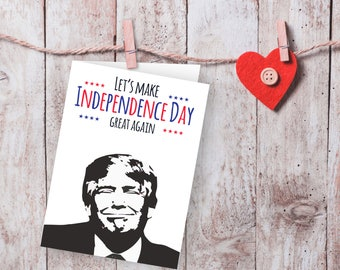 Donald Trump, Independece Day invitation, 4th of July Printable Card