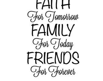 Faith Family Friends SVG