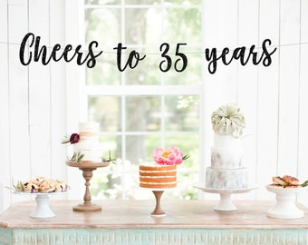 Cheers to 35 Years Banner, 35th Birthday Party, 35th Anniversary, 35th Birthday Sign, 35th Birthday Decor, Glitter Banner, 35th Party Banner