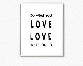 Do what you love poster, do what you love love what you do, motivational wall art, do what you love print, scandinavian print, quote print