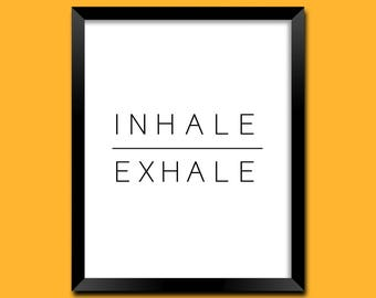 Inhale Exhale Print, Bedroom Decor, Relaxation, Wall Decor, Motivational Art, Home Decor, Breathe, Yoga, Typography, Wall Art | M0036