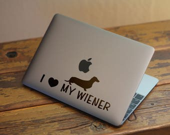 I Love My Wiener Decal Sticker for Apple Macbook and other Laptops | Great as a Gag Gift or Ice Breaking theme on a conversation