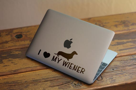 I Love My Wiener Decal Sticker for Macbooks and other Laptops, Great as a Gag Gift or Ice Breaking theme on a conversation, mac