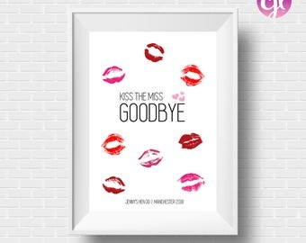 Kiss The Miss Goodbye Personalised Hen Party Bachelorette A4 Print Bride To Be Keepsake Heart Gift