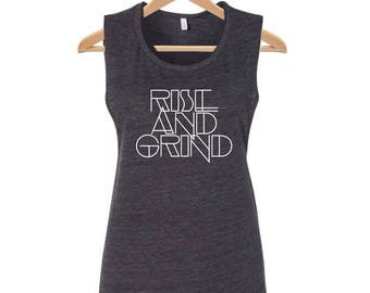 Rise and Grind Workout Tank Muscle Shirt