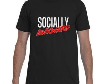 FUNNY T-SHIRT | Socially Awkward | Funny Graphic Tees | Awkward Shirt | Distressed T-Shirt | Badass T-Shirt by Badass T-Shirt Co.