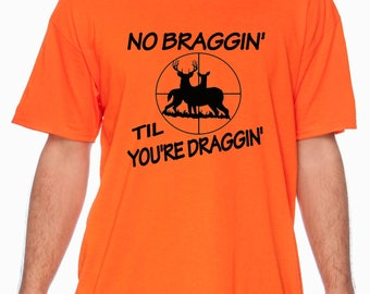 Hunting - No Braggin'....