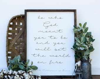 Be Who God Meant You To Be | Wooden Farmhouse Sign