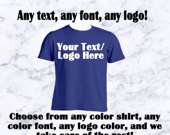 Custom Text and Logo T-Shirt