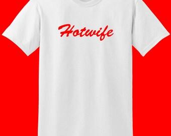 Hotwife t-shirt