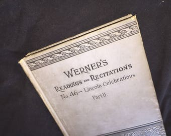 1910 Werner's Readings and Recitations - Lincoln Celebration