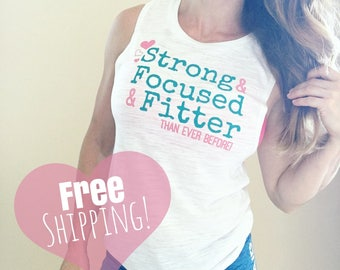 Strong Focused & Fitter Muscle Tank Workout Motivation White Aqua and Pink