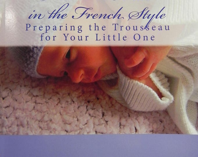 Featured listing image: Newborn Knits in the French Style (book, softcover) by Lucinda Segneri