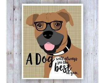 Boxer Dog Art, Boxer Print, Dog Decor, Dog Poster, Boxer Dog Gifts, Dog Theme, Boxer Print, Dog Sayings, Dog Quotes, Dog Lover